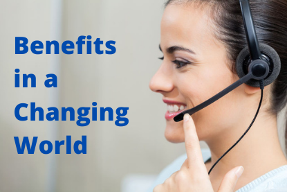 Benefits in a Changing World
