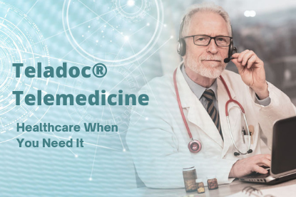 Teladoc® Telemedicine  Healthcare When You Need It