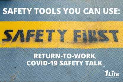 Safety Tools – Return-To-Work COVID-19 Safety Talk