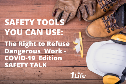 Safety Tools – The Right to Refuse Dangerous Work – COVID-19 Edition – Safety Talk