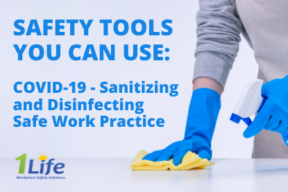 Safety Tools – COVID-19 – Sanitizing and Disinfecting Safe Work Practice