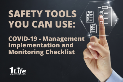 Safety Tools – COVID-19 Management Implementation and Monitoring Checklist