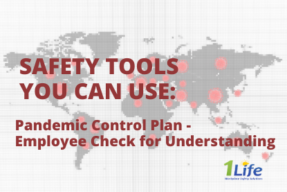Safety Tools – Pandemic Control Plan – Employee Check for Understanding
