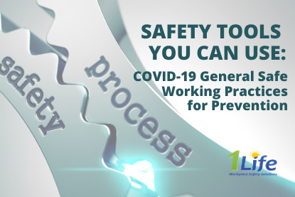 Safety Tools – COVID-19 General Safe Working Practices for Prevention – Safe Work Practice