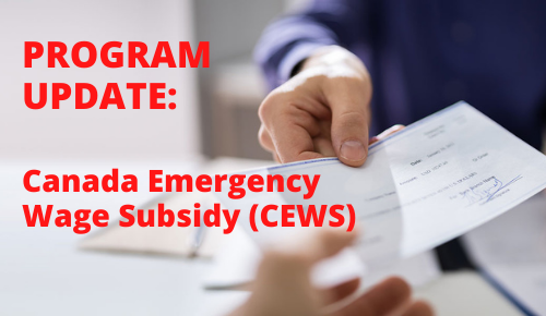Federal Budget Changes to the Canada Emergency Wage Subsidy