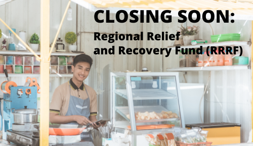 Closing Soon! Regional Relief and Recovery Fund