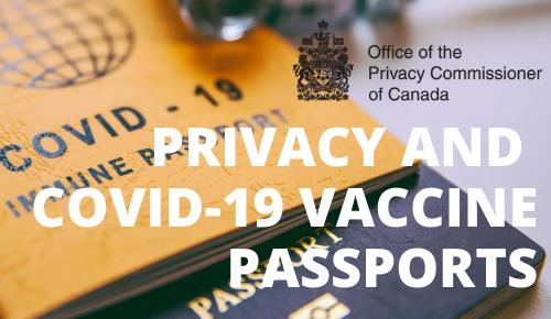 Privacy and COVID-19 Vaccine Passports