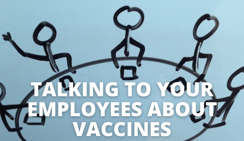 Talking to Your Employees about Vaccines