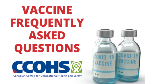Vaccine FAQ – Canadian Centre for Occupational Health and Safety